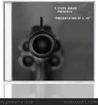 5 Steps Ahead Present: Presentation of a .45 box art cover